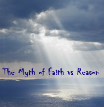 The Myth of Faith vs Reason by Dr Craig Biehl www.challies.com