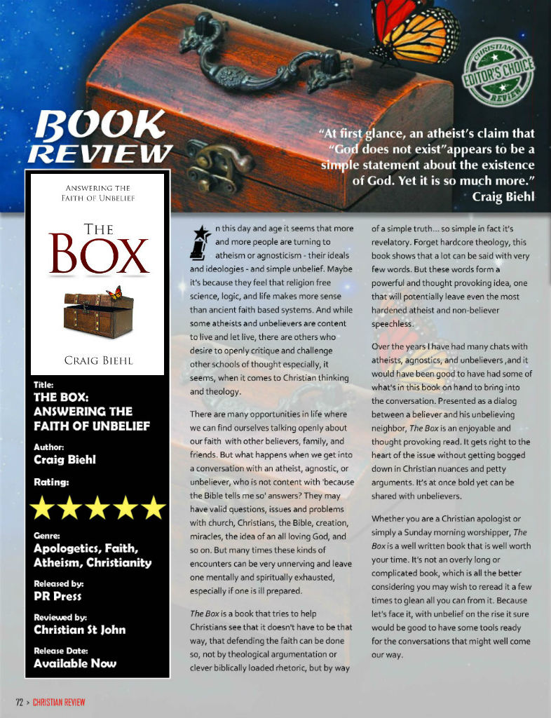 Christian Review Magazine Editor's Choice Book Award - The Box: Answering the Faith of Unbelief by Dr. Craig Biehl - book white cover